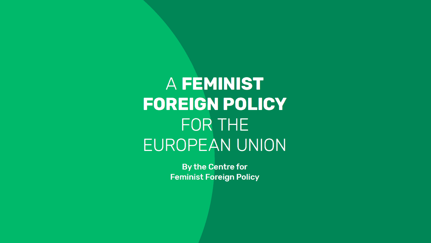 "Unsere Studie ""A Feminist Foreign Policy for the EU"" - Jetzt lesen!"